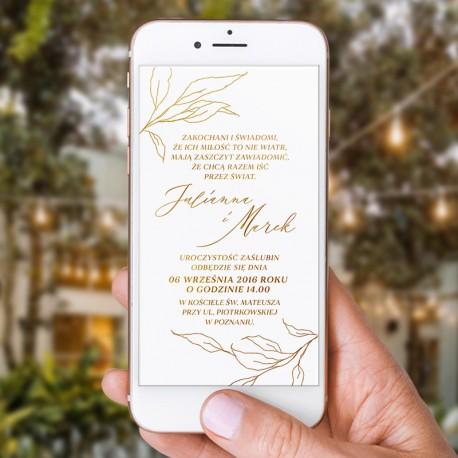 ZAWIADOMIENIE/ZAPROSZENIE ślubne w elektrycznej formie. Przedstawia elegancką grafikę złotych listków oraz Wasz tekst.