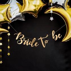 Baner dekoracyjny z napisem Bride to be. Modny dodatek na Wieczór Panieński.