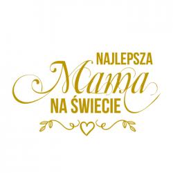 TATUAŻ złoty Najlepsza Mama na Świecie